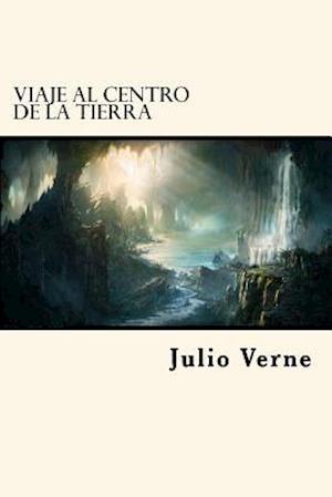 Bog, paperback Viaje Al Centro de La Tierra af Julio Verne