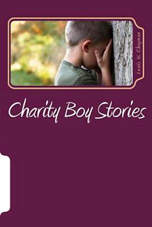 Bog, paperback Charity Boy Stories af Lewis William Chapman