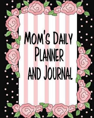 Bog, paperback Mom's Daily Planner and Journal af Debbie Milller
