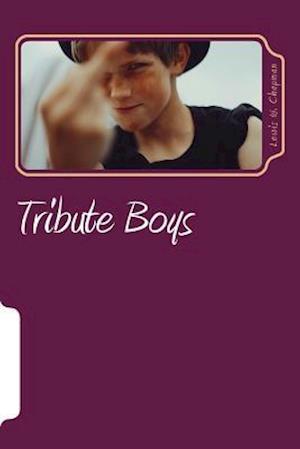 Tribute Boys af Lewis William Chapman