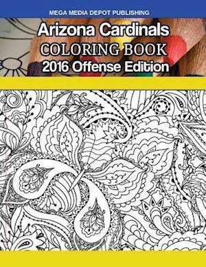 Bog, paperback Arizona Cardinals 2016 Offense Coloring Book af Mega Media Depot
