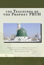 100 Teachings of the Prophet Pbuh