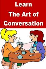 Learn the Art of Conversation