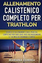Allenamento Calistenico Completo Per Triathlon