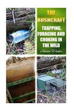 The Bushcraft