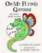 Oh My Flying Gators!