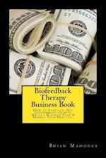 Biofeedback Therapy Business Book