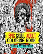 Epic Skull Adult Coloring Book