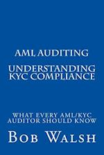 AML Auditing - Understanding Kyc Compliance