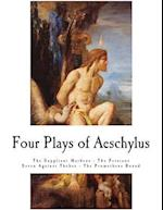 Four Plays of Aeschylus