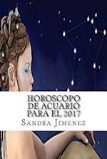 Horoscopo de Acuario Para El 2017