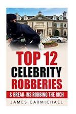 Celebrity Robberies