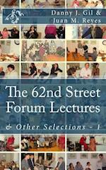 The 62nd Street Forum Lectures