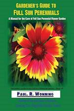 Gardener?s Guide to Full Sun Perennials