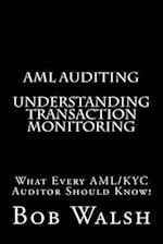 AML Auditing - Understanding Transaction Monitoring