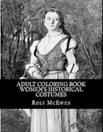 Adult Coloring Book - Women's Historical Costumes
