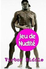 Jeu de Nudite af Victor Riddle