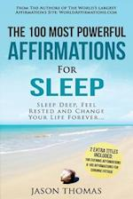 Affirmations the 100 Most Powerful Affirmations for Sleep 2 Amazing Affirmative Bonus Books Included for Chronic Fatigue & Evening