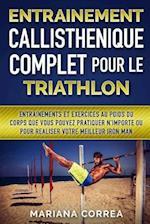 Entrainement Callisthenique Complet Pour Le Triathlon