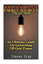 Survival Substitute Energy Sources Collection