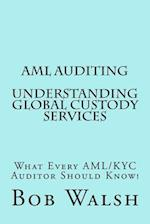 AML Auditing - Understanding Global Custody Services