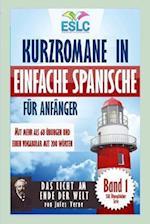Kurzromane in Einfache Spanische Fur Anfanger Mit Mehr ALS 60 Ubungen