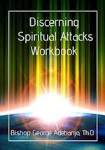 Discerning Spiritual Attacks Workbook af Dr George O. Adebanjo