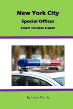 New York City Special Officer Exam Review Guide