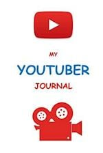 My Youtuber Journal