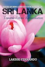 Issues of New Constitution Making in Sri Lanka