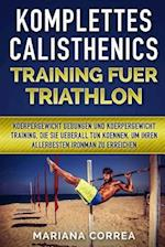 Komplettes Calisthenics Training Fuer Triathlon