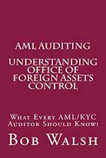 AML Auditing - Understanding Office of Foreign Assets Control