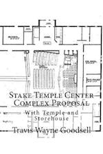 Stake Temple Center Complex Proposal