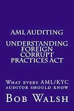 AML Auditing - Understanding Foreign Corrupt Practices ACT