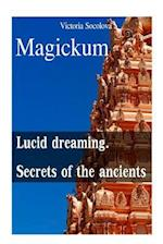 Lucid Dreaming and Secrets of the Ancients