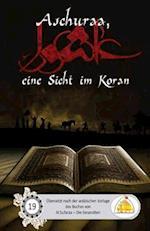 Aschuraa, Eine Sicht Im Koran