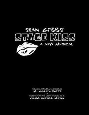 Bog, paperback Sean Gibbs' Stage Kiss af M. Marlin White