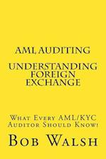 AML Auditing - Understanding Foreign Exchange