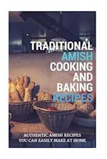 Traditional Amish Cooking and Baking Recipes af Jacob King