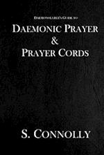 Daemonic Prayer & Prayer Cords