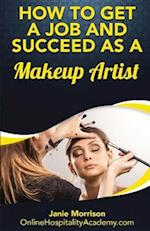 How to Get a Job and Succeed as a Makeup Artist