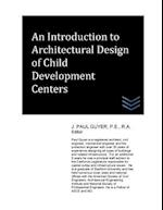 An Introduction to Architectural Design of Child Development Centers