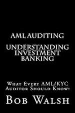 AML Auditing - Understanding Investment Banking