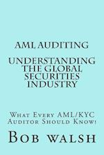AML Auditing - Understanding Global Securities Industry