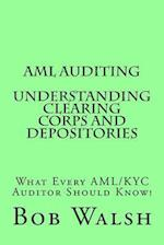AML Auditing - Understanding Clearing Corps and Depositories