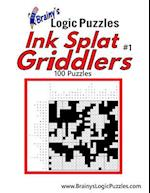 Brainy's Logic Puzzles Ink Splat Griddlers #1 100 Puzzles