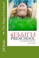 The Flipped Preschool