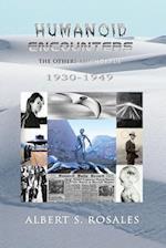 Humanoid Encounters 1930-1949