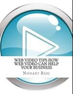 Web Video Tips How Web Video Can Help Your Business