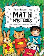 Fun-Schooling Math Mysteries - Add, Subtract, Multiply, Divide